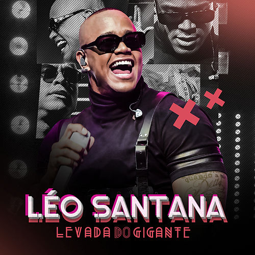 Levada Do Gigante (Ao Vivo) by Léo Santana