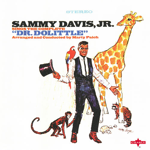 Sings the Complete 'Dr. Dolittle' by Sammy Davis, Jr.