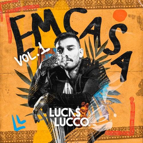 Lucas Lucco - #Em Casa de Lucas Lucco