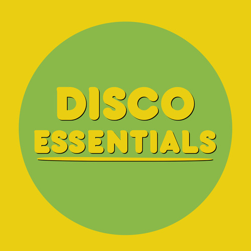 Disco Essentials by Various Artists
