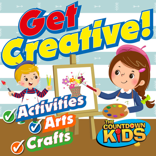 Get Creative! Fun Songs for Activities, Arts & Crafts de The Countdown Kids