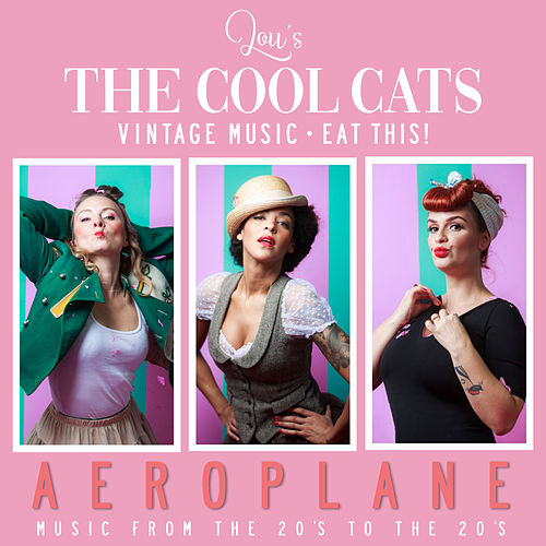 Aeroplane by Lou's The Cool Cats