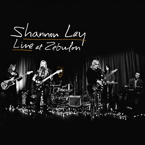 Live at Zebulon by Shannon Lay