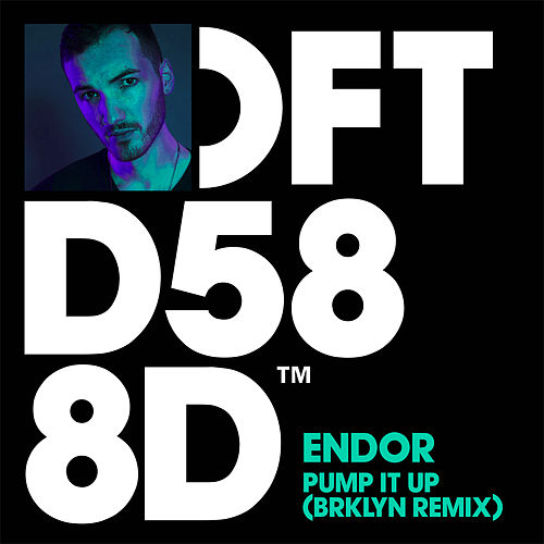 Pump It Up (BRKLYN Remix) by Endor