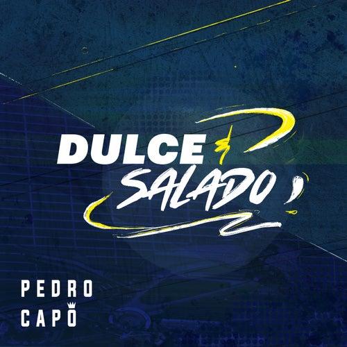 Dulce y Salado von Pedro Capó
