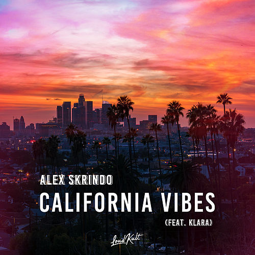 California Vibes de Alex Skrindo