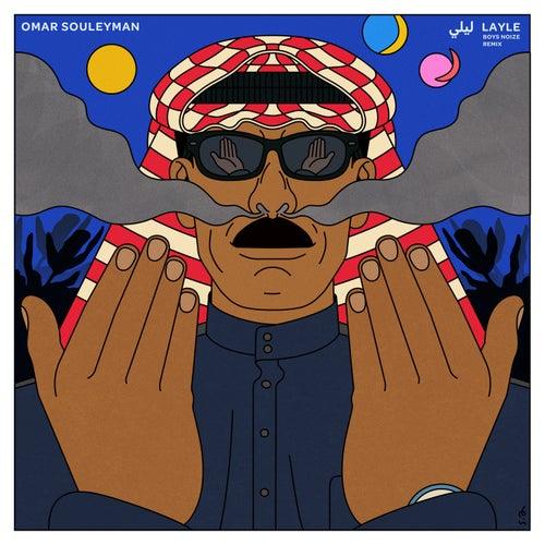 Layle (Boys Noize Remix) de Omar Souleyman
