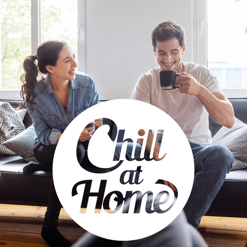 Chill At Home de Various Artists