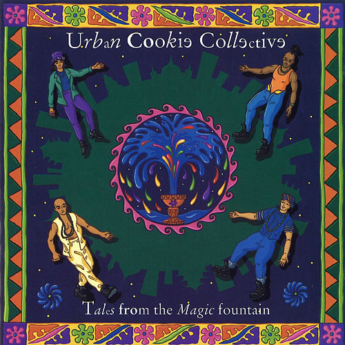 Tales from the Magic Fountain de Urban Cookie Collective