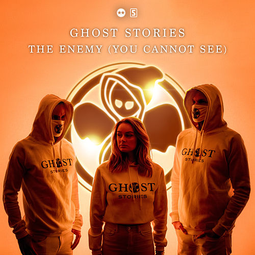 The Enemy (You Cannot See) by Ghost Stories