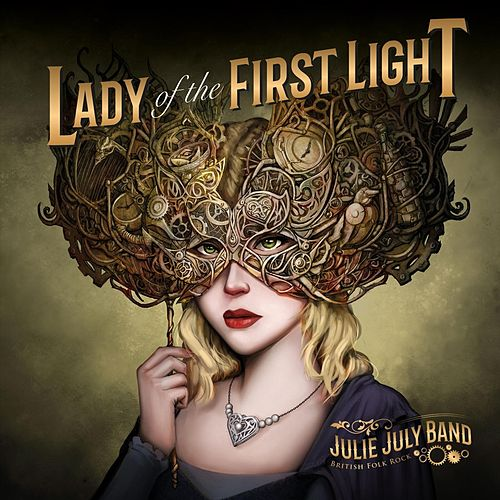 Lady of the First Light by Julie July Band