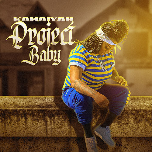Project Baby by Kamaiyah