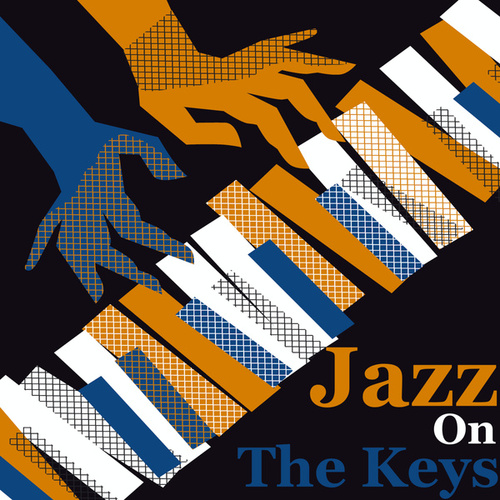 Jazz On The Keys by Various Artists