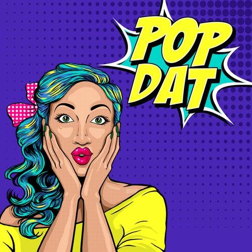 Pop Dat by Holly Monroe