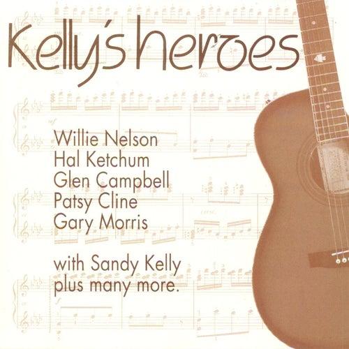 Kelly's Heroes de Sandy Kelly