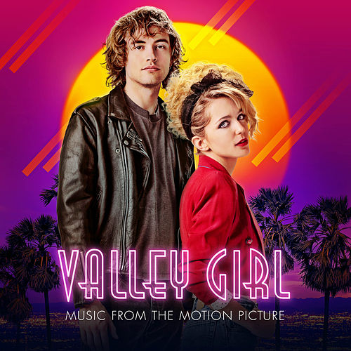 Valley Girl (Music From The Motion Picture) von Valley Girl Cast