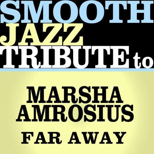 Far Away -  Single von Smooth Jazz Allstars