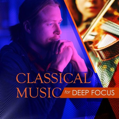 Classical Music for Deep Focus de Various Artists