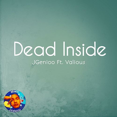 Dead Inside by JGenioo