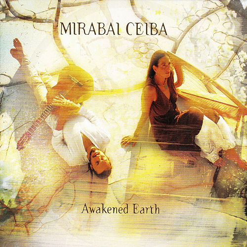 Awakened Earth de Mirabai Ceiba