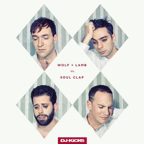 DJ-KiCKS (Wolf + Lamb vs Soul Clap) (DJ Mix) von Soul Clap