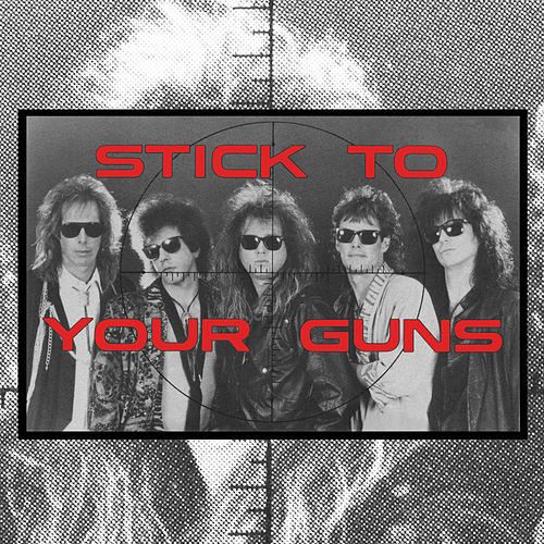 Stick to Your Guns von Stick To Your Guns