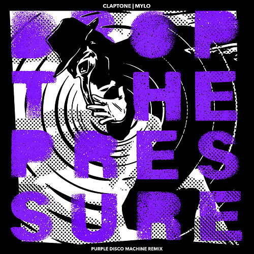 Drop The Pressure (Purple Disco Machine Remix) by Claptone