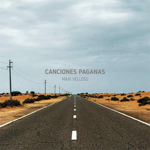 Canciones Paganas by Maxi Velloso