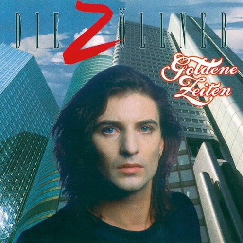 Goldene Zeiten (Bonus Edition) von Die Zöllner
