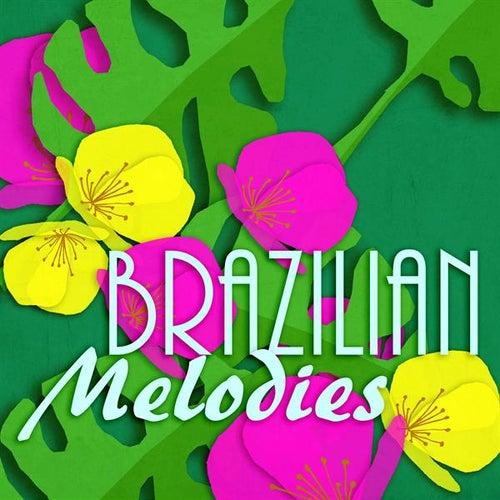 Brazilian Melodies de Various Artists