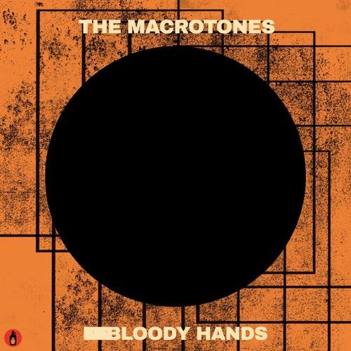 Bloody Hands de The Macrotones