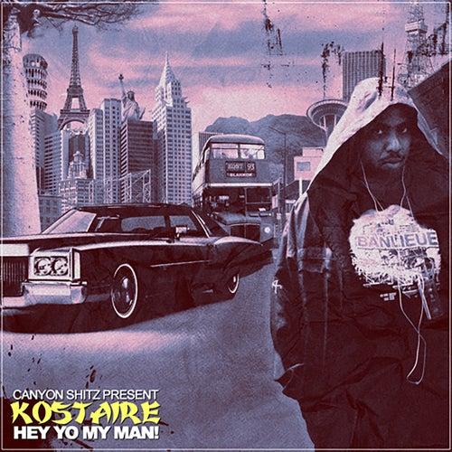 Hey Yo My Man! von Kostaire