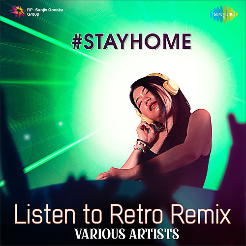 Listen To Retro Remix by Various Artists