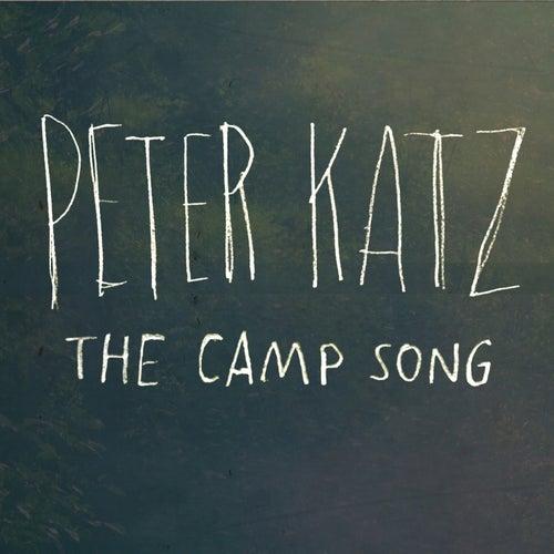 The Camp Song von Peter Katz