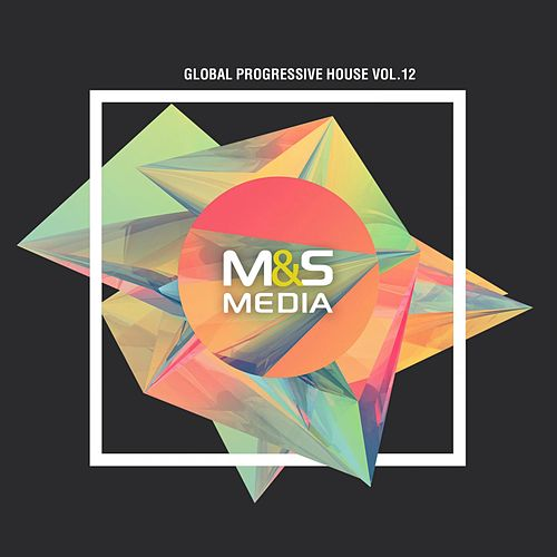 Global Progressive Sound, Vol. 12 by Various Artists