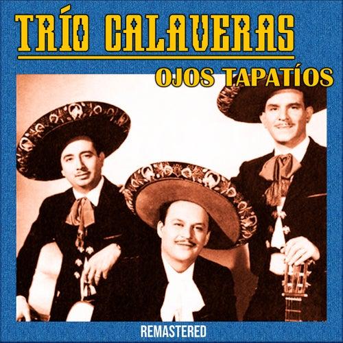 Ojos tapatíos (Remastered) by Trío Calaveras