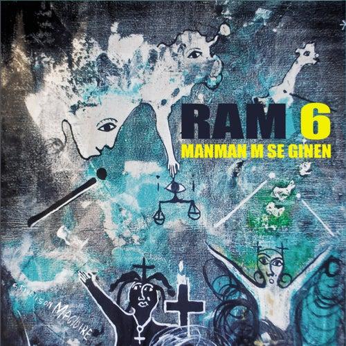 Ram 6: Manmanm Se Ginen von Ram