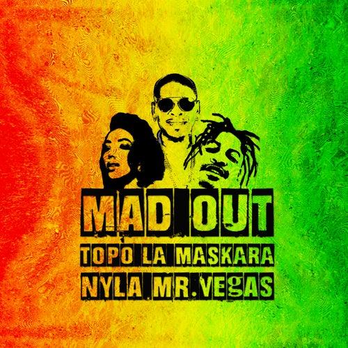 Mad Out de Topo La Maskara