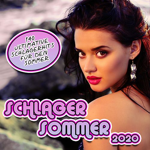 Schlager Sommer 2020 (140 Ultimative Schlagerhits für den Sommer) van Various Artists