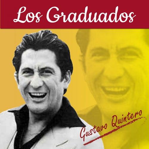 Los Graduados de Gustavo Quintero