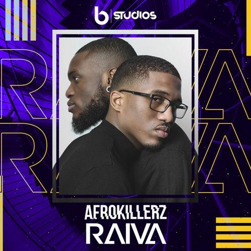 Raiva by Afrokillerz