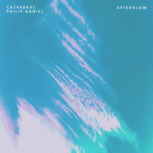 Afterglow by Cathedral