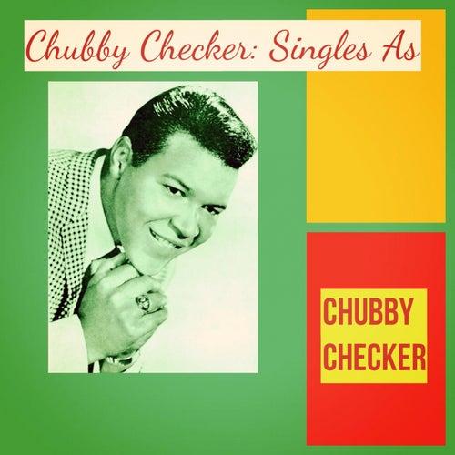 Chubby Checker: Singles As de Chubby Checker