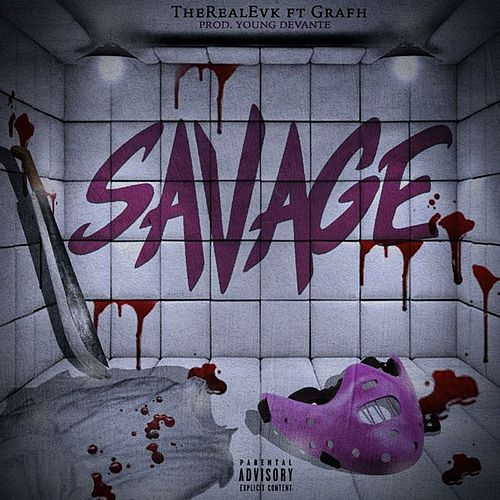 Savage by TheRealEvk