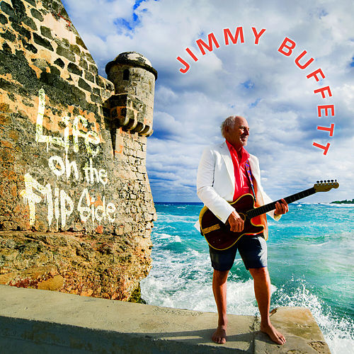 Life On the Flip Side by Jimmy Buffett