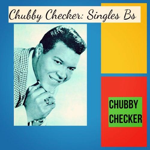 Chubby Checker: Singles Bs de Chubby Checker