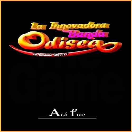 Así Fue (Versión instrumental) von La Innovadora Banda Odisea de Armando Villegas F