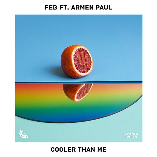 Cooler Than Me de F.E.B.