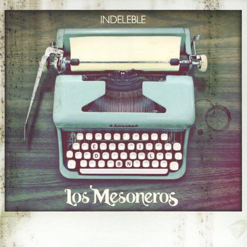 Indeleble de Los Mesoneros