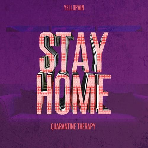 Stay Home de YelloPain
